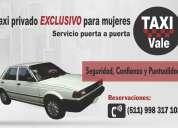 Servicio taxi particular exclusivo para damas