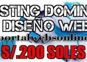 Diseño web, hosting y dominio a s/. 200 soles al año
