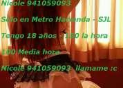 Nueva nicole 941059093 señorita de 18 años san juan de lurigancho metro sjl mis fotos son reales