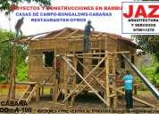 DiseÑo y construcciones en bambu y madera, restaurantes, hoteles