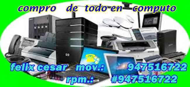 COMPUTADORAS usadas  COMPRO   SOY EL SEÑOR  FELIX 947516722