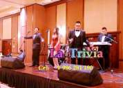Orquesta show grupo musical para matrimonio bodas orquesta la trivia cumpleaños promociones