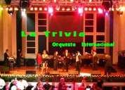 Grupo musical orquesta para fiestas matrimonios novias orquesta la trivia