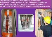 Electricista las 24 horas cableados 991473178 a domicilio
