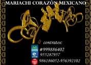 mariachis corazÓn mexicano contratos: rpm:#999886402 claro:986186052-956392102 entel:955287957