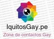 Contactos gay, zona de contactos gay, en nuestra web www.iquitosgay.pe