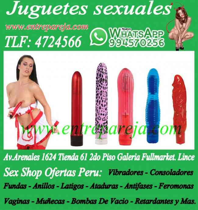 Sexshop ofertas salamanca - juguetes sexuales lima TLF: 4724566 - 994570256