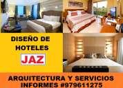 Jaz arquitectos, diseÑo y remodelacion de hoteles, hostales, hospedajes, eco hostales