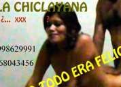 La chiclayana. 998629991 -  968034356.  full completo