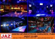DiseÑo de discotecas, karaokes, night clubs, chiclayo, amazonas, cajamarca