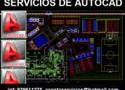 Autocad servicios, planos, proyectos, levantamientos, electricas, agua, desague