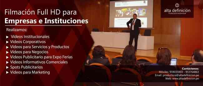 VIDEOS INSTITUCIONALES EN FULL HD EN LIMA