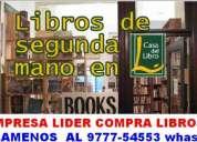 Se compra libros usados y nuevos los compro somos una empresa registrada.