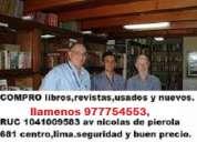 Compro libros nuevos y usados al momento,sr alejandro,977754553.