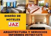 DiseÑo y remodelacion de hoteles, hostales, quintas, suites, dormitorios, baÑos
