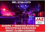 DiseÑo y remodelacion de discotecas, karaokes, night clubs, jaen, bagua, cajamarca