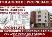Declaratoria de fabrica, sub divisiones, expedientes y tramites municipales-sunarp