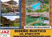 DiseÑo y remodelacion de restaurantes, centros campestres, eco hostales, bungalos