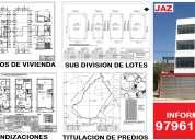 Sub divisiones e independizaciones, reglamento interno, declaratoria de fabrica, jaz arquitecto
