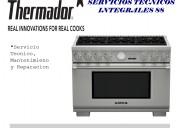 Mantenimiento para cocinas thermador en lima