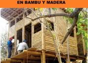 Casas de campo, bungalos, bares, restaurantes en bambu, chiclayo, jaen, bagua, cajamarca