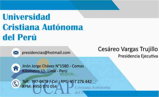 Cesareo VARGAS TRUJILLO, forma UNIVERSIDAD CRISTIANA AUTONOMA DEL PERU