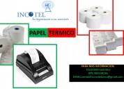 Papel tÉrmico -san miguel tel:5663451