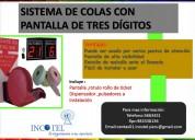 Sistema de colas con botonera blanca /incotel/san miguel