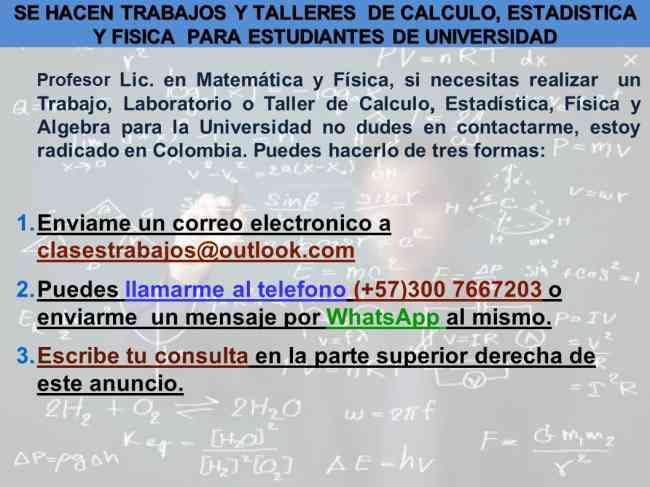 Se Hacen Trabajos Universitarios De Fisica, Estadistica, Calculo y Ec. Difereciales
