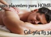 Masajes placenteros para hombres a hoteles
