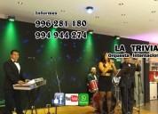 "# grupo musical para bodas matrimonios *orquesta*  ""orquesta la trivia"" música variada de lima"