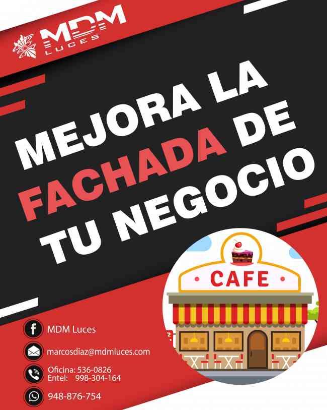 MEJORA LA FACHADA DE TU NEGOCIO  ATENCIÓN A NIVEL NACIONAL