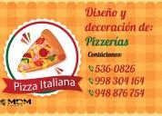 PizzerÍa, diseÑo y decoraciÓn - atenciÓn a nivel nacional