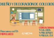 Colegios, diseÑo y decoraciÓn - atenciÓn a nivel nacional