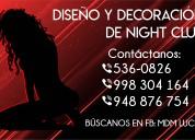 Night clubs, diseÑo y decoraciÓn - atenciÓn a nivel nacional
