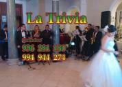 La trivia orquesta peru show para fiestas matrimonios en lima perú