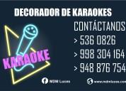 Decorador de karaokes, atenciÓn a nivel nacional