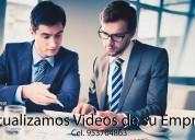 Re actualizamos videos de su empresa
