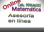 Asesoria matematica en linea . celu 999646592