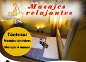 Masajes tántricos, masajes relajantes y 4 manos. m