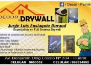 Decor drywall especialista en full sistema drywallcontratos al en huaral