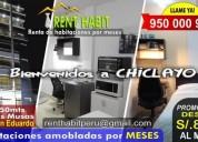 alquiler de habitaciones amobladas por meses desde s 850 telf a 150 mts de las musas en chiclayo