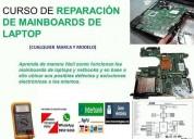 Curso de reparaciÓn de mainboards laptop