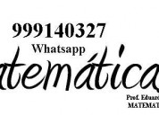 profesor particular de matematica 999140327