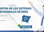Curso normativa los sistemas previsionales en perÚ