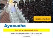 Viaje a ayacucho cotizar para semana santa 2020