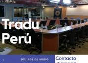 Equipos de traducciÓn simultÁnea fijos y portÁtil