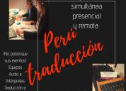 Busco servicio traducción  eventos audífono perú