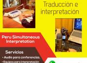 ¿necesita equipos para traducción en perú?