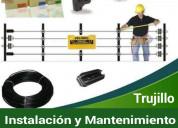 Cercos eléctricos trujillo instalacion y mantenimi